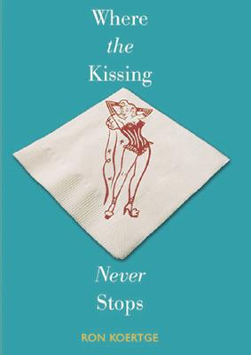 Where the Kissing Never Stops Cover Image