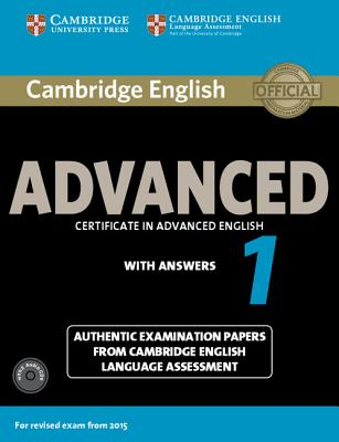 Cambridge English Advanced 1 for Revised Exam from 2015 Student's Book Pack (Student's Book with Answers and Audio CDs (2)): Authentic Examination Pap (Cae Practice Tests) Cover Image