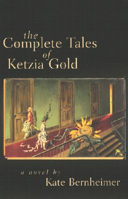 The Complete Tales of Ketzia Gold Cover