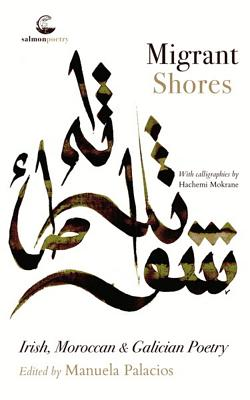 Migrant Shores: Irish, Moroccan and Galician Poetry Cover Image