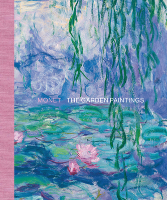 Monet: The Garden Paintings Cover Image