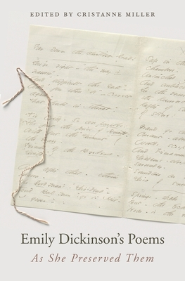 Emily Dickinson's Poems: As She Preserved Them Cover Image