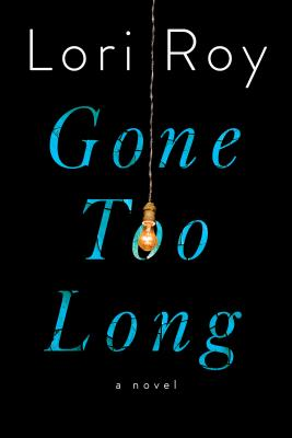 Gone Too Long: A Novel Cover Image