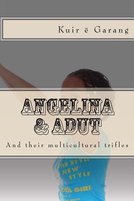 Angelina & Adut: and their Multicultural Trifles Cover Image