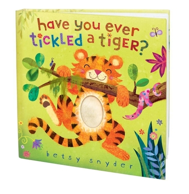 Have You Ever Tickled a Tiger? Cover