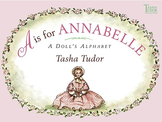 A is for Annabelle: A Doll's Alphabet Cover Image