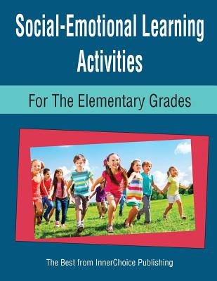 Social-Emotional Learning Activities for the Elementary Grades Cover Image