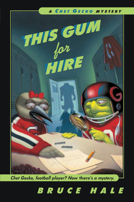 This Gum for Hire: A Chet Gecko Mystery Cover Image