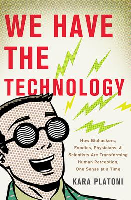 We Have the Technology Cover