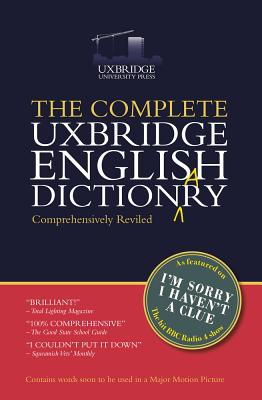 The Complete Uxbridge English Dictionary: I'm Sorry I Haven't a Clue Cover Image