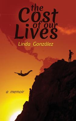 Cover for The Cost of Our Lives