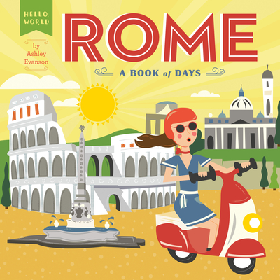 Rome: A Book of Days (Hello, World) Cover Image