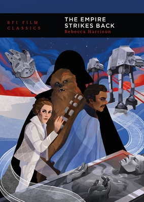 The Empire Strikes Back (BFI Film Classics) Cover Image