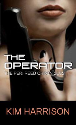 Cover for The Operator (Peri Reed Chronicles)