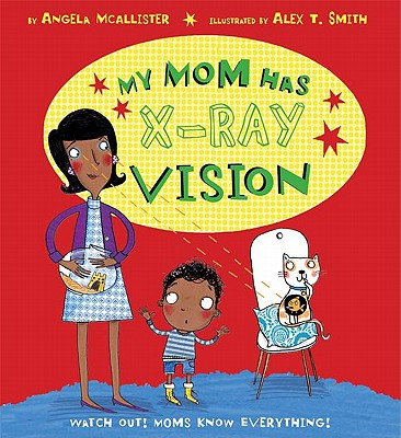 My Mom Has X-Ray Vision Cover