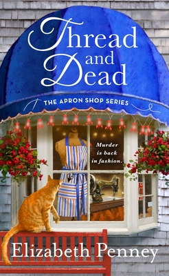 Thread and Dead: The Apron Shop Series Cover Image