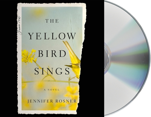 The Yellow Bird Sings: A Novel Cover Image