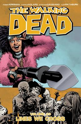 The Walking Dead, Vol. 29: Lines We Cross cover image