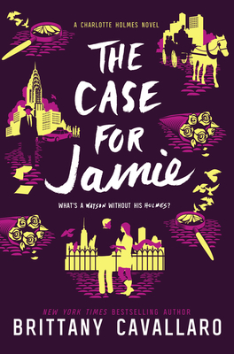 The Case for Jamie (Charlotte Holmes Novel #3) Cover Image