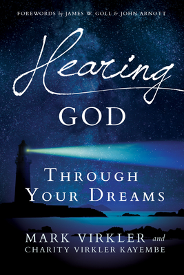 Hearing God Through Your Dreams: Understanding the Language God Speaks at Night Cover Image