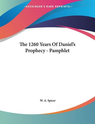 The 1260 Years Of Daniel's Prophecy - Pamphlet Cover Image