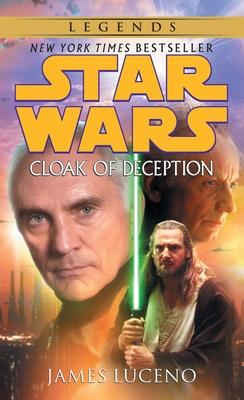 Cloak of Deception: Star Wars Legends Cover Image