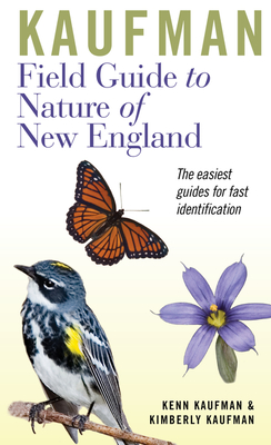 Kaufman Field Guide to Nature of New England (Kaufman Field Guides) Cover Image