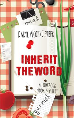 Inherit the Word (Cookbook Nook Mystery) Cover Image
