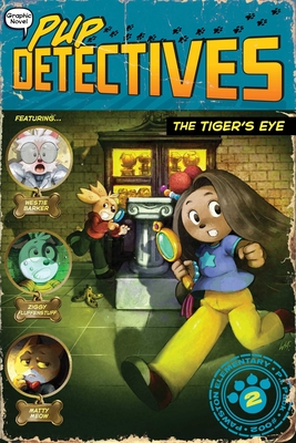 The Tiger's Eye (Pup Detectives #2) Cover Image