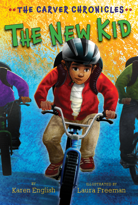 The New Kid: The Carver Chronicles, Book Five Cover Image