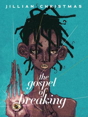 The Gospel of Breaking Cover Image