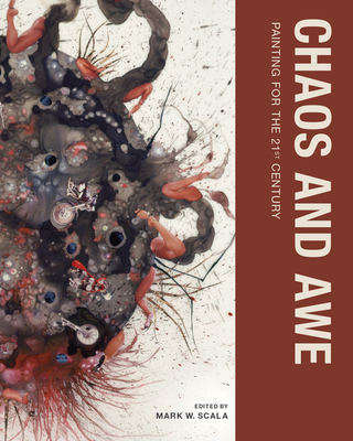 Chaos and Awe: Painting for the 21st Century Cover Image