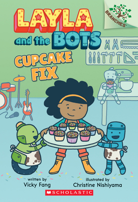 Cupcake Fix: A Branches Book (Layla and the Bots #3) cover
