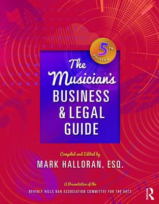 The Musician's Business and Legal Guide (500 Tips) Cover Image