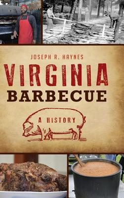 Virginia Barbecue: A History Cover Image