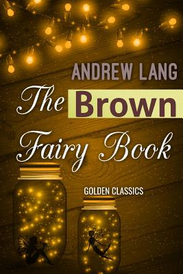 The Brown Fairy Book (Golden Classics #66) Cover Image
