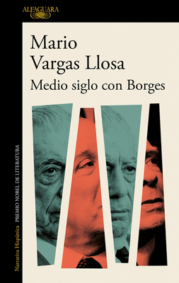 Medio siglo con Borges / Half a Century with Borges Cover Image