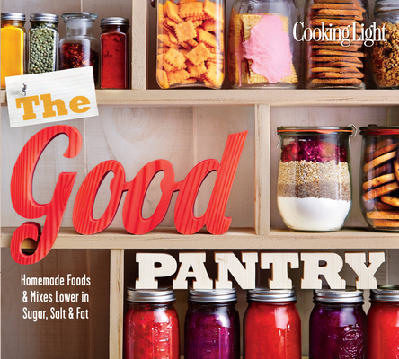 Cooking Light the Good Pantry Cover