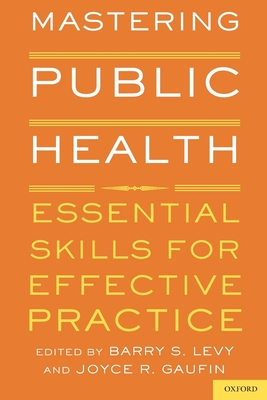 Mastering Public Health: Essential Skills for Effective Practice Cover Image