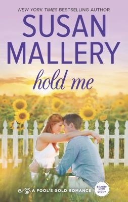 Cover for Hold Me (Fool's Gold #18)