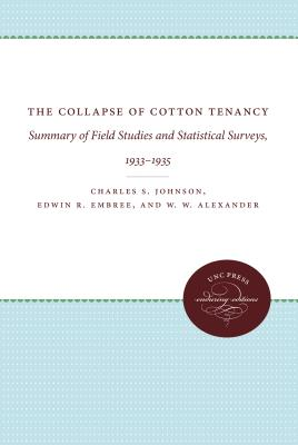 The Collapse of Cotton Tenancy: Summary of Field Studies and Statistical Surveys, 1933-1935 Cover Image