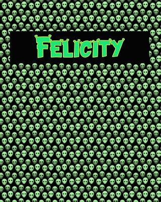 120 Page Handwriting Practice Book with Green Alien Cover Felicity: Primary Grades Handwriting Book Cover Image