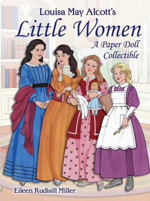 Louisa May Alcott's Little Women: A Paper Doll Collectible (Dover Paper Dolls) Cover Image