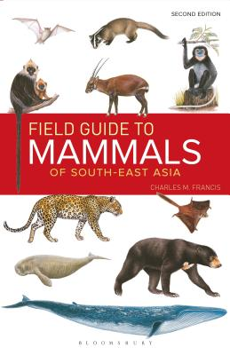 Field Guide to the Mammals of South-East Asia (2nd Edition) Cover Image