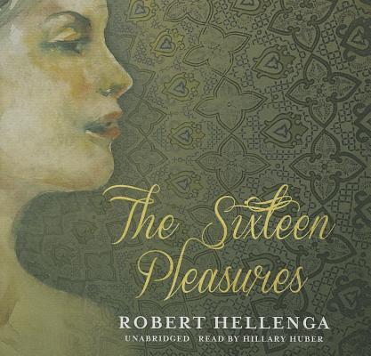 The Sixteen Pleasures Cover Image