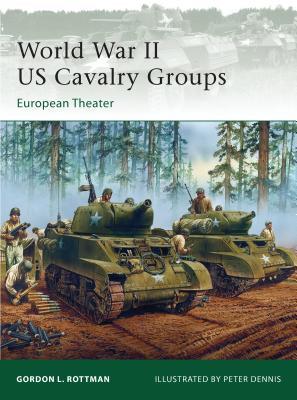 World War II US Cavalry Groups: European Theater (Elite) Cover Image