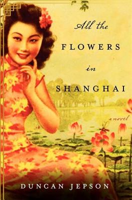 Cover for All the Flowers in Shanghai LP