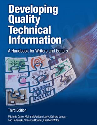 Developing Quality Technical Information: A Handbook for Writers and Editors (IBM Press) Cover Image