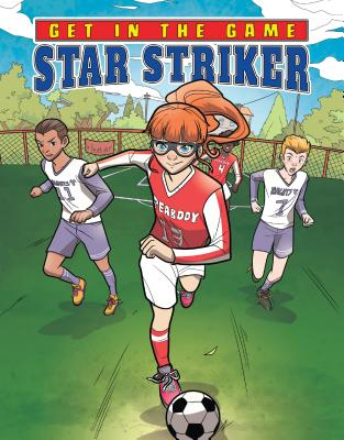 Star Striker (Get in the Game) Cover Image