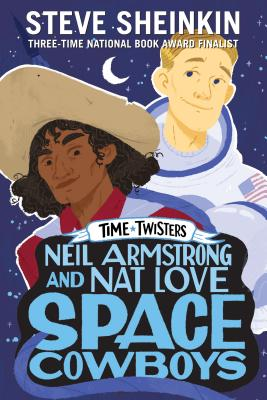 Cover for Neil Armstrong and Nat Love, Space Cowboys (Time Twisters)